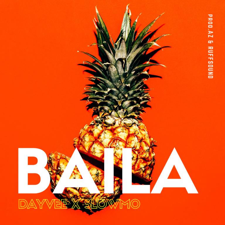 BAILA - Day Vee & SlowMo